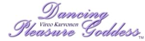 Vireo Karvonen - Dancing Pleasure Goddess™