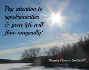 Pay attention to synchronicities & your life will flow magically!