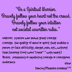 spiritual warrior be brave follow heart